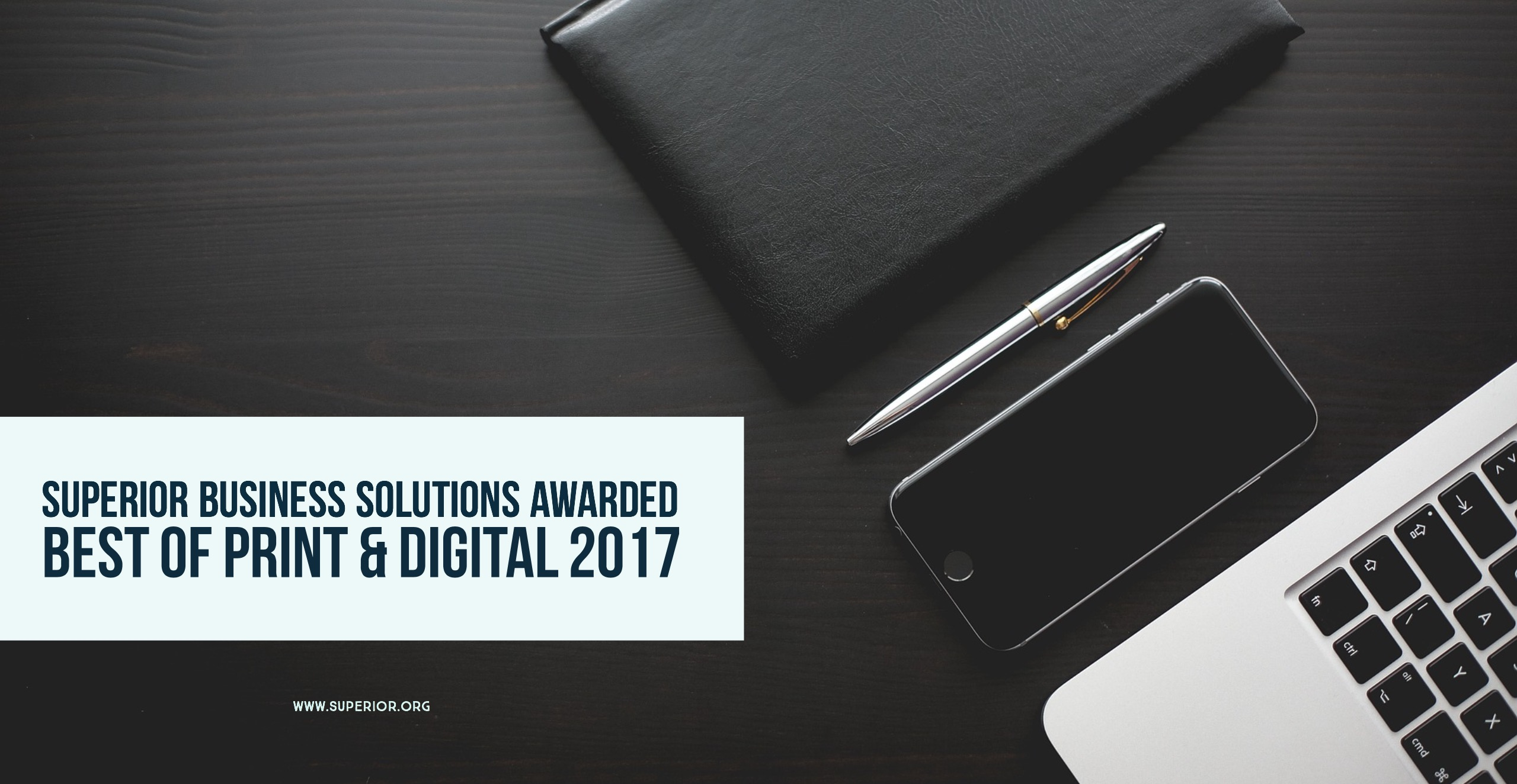 Superior Business Solutions' Customers Rank Them Best In Print and Digital 2017