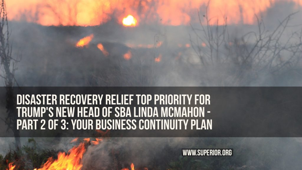 Disaster Recovery Relief Top Priority for Trump's New Head of SBA Linda McMahon - Part 2 of 3: Your Business Continuity Plan