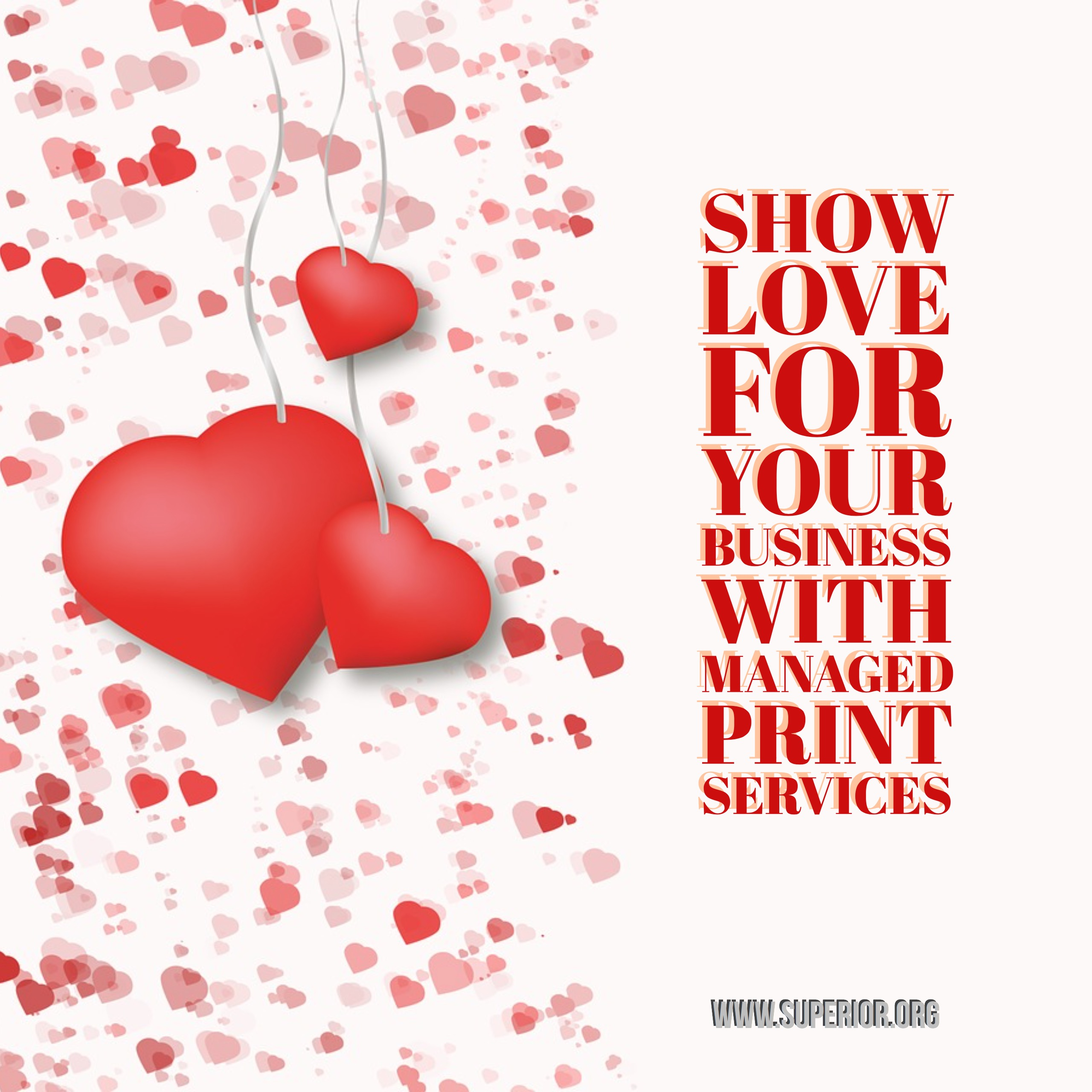 Managed Print Services Show Love for Your Business