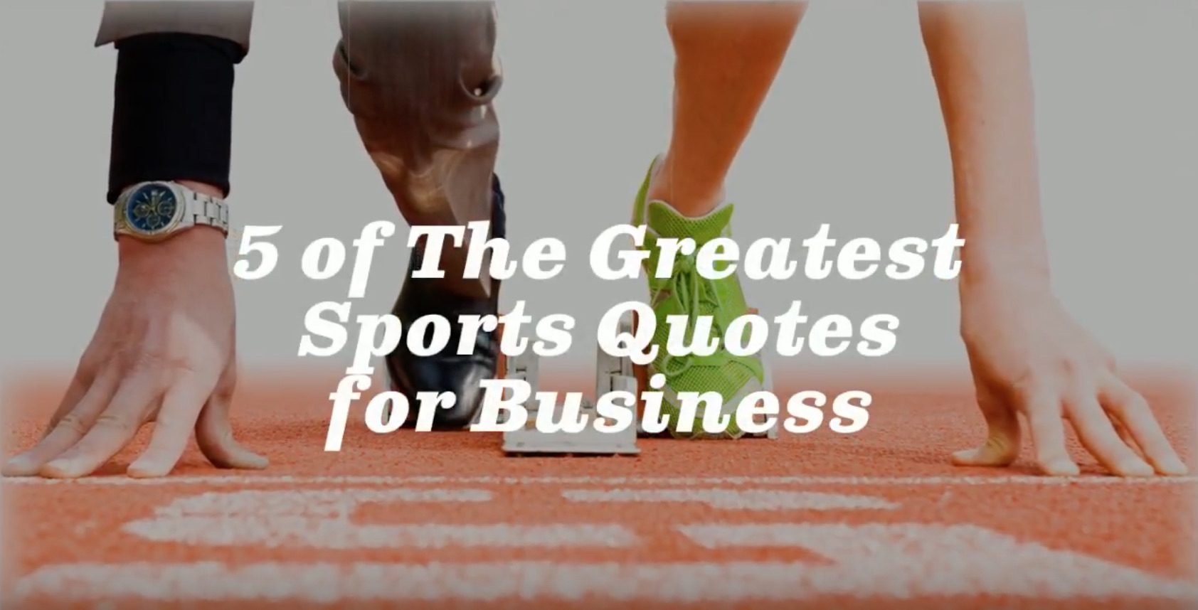 5 of the Greatest Sports Quotes for Business