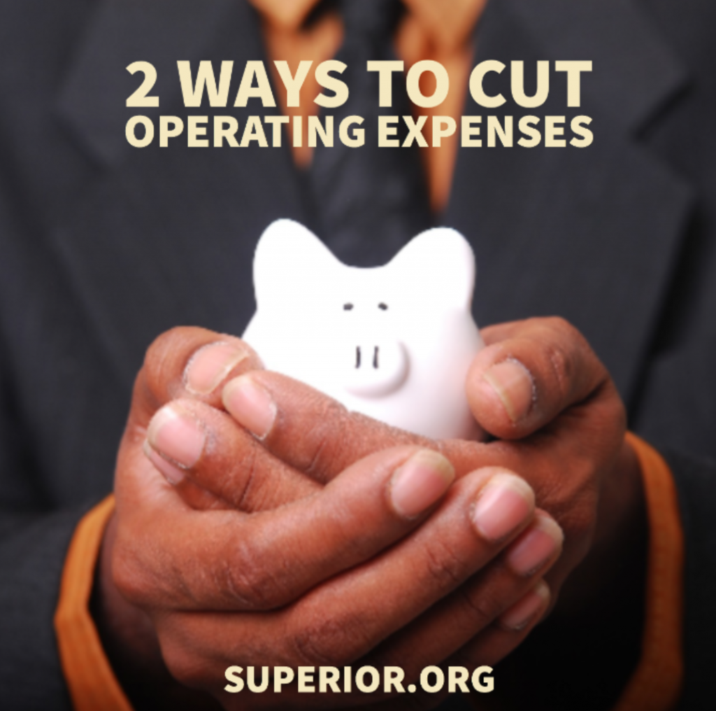 2 Ways to Cut Operating Expenses