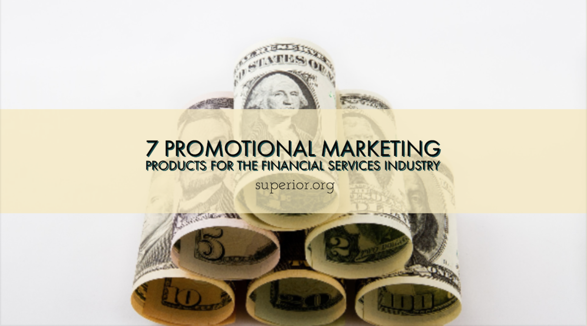 7 Promotional Marketing Products for the Financial Services Industry