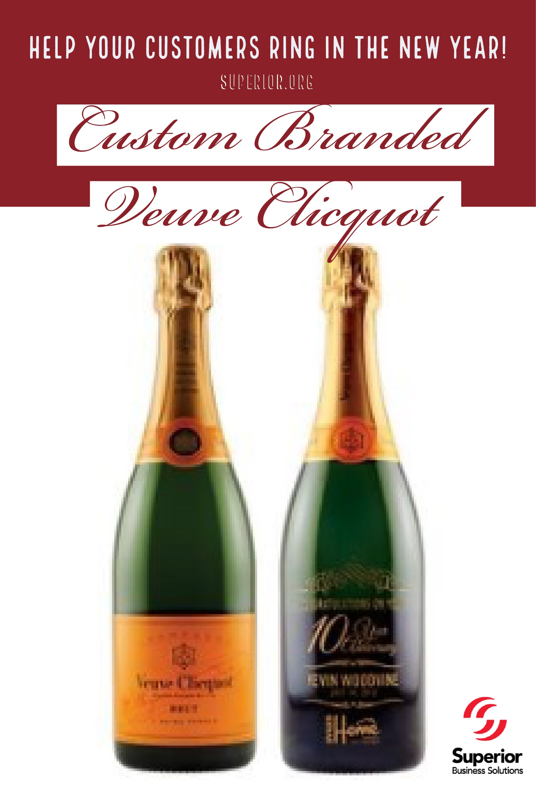 Ring in the New Year with Your Customers and Custom Branded Products Like Veuve Clicquot Champagne