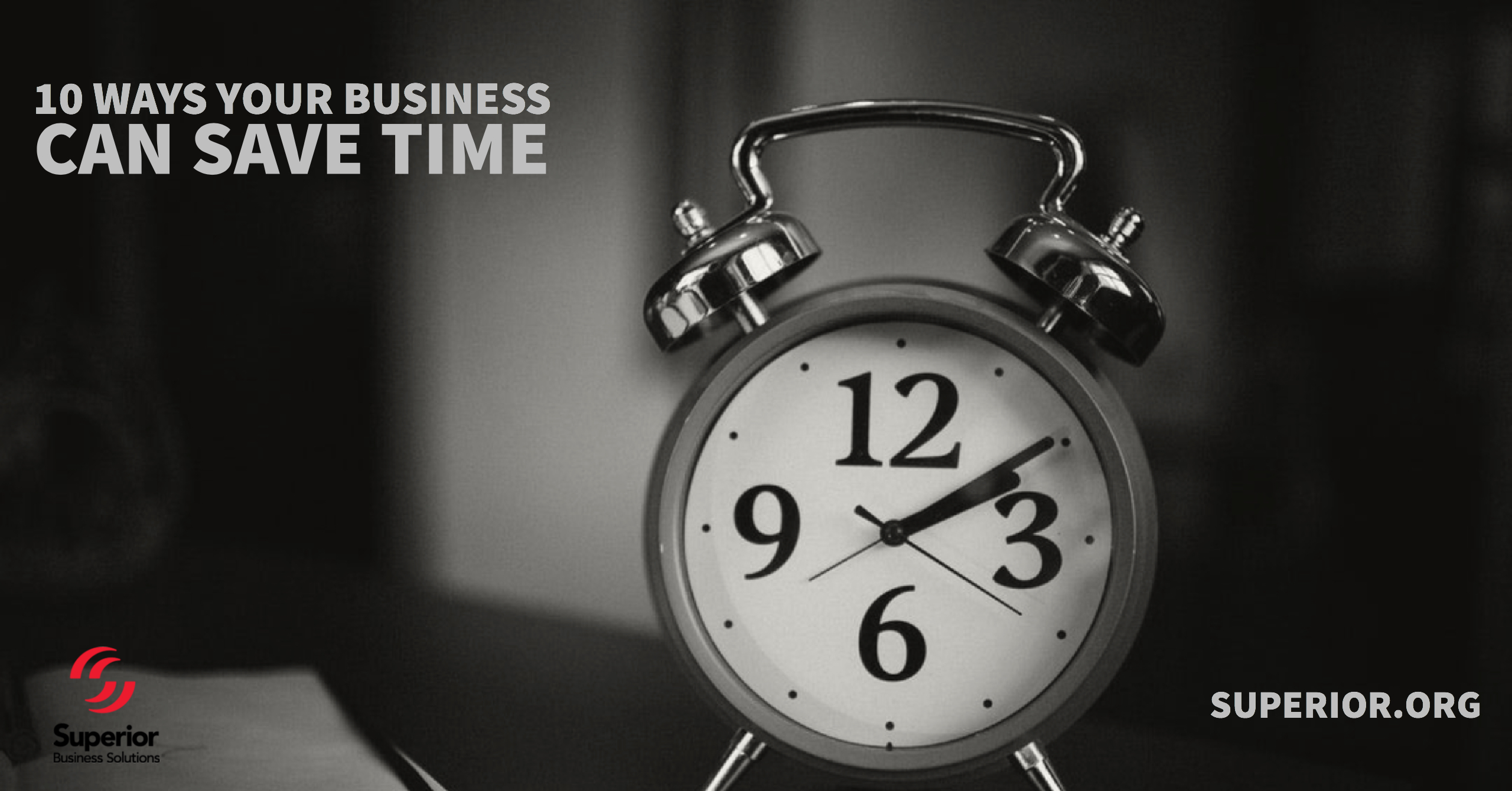 10 Ways YOUR Business Can Save Time