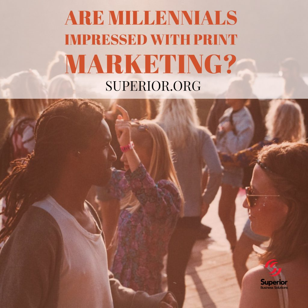 Are Millennials Impressed with Print Marketing
