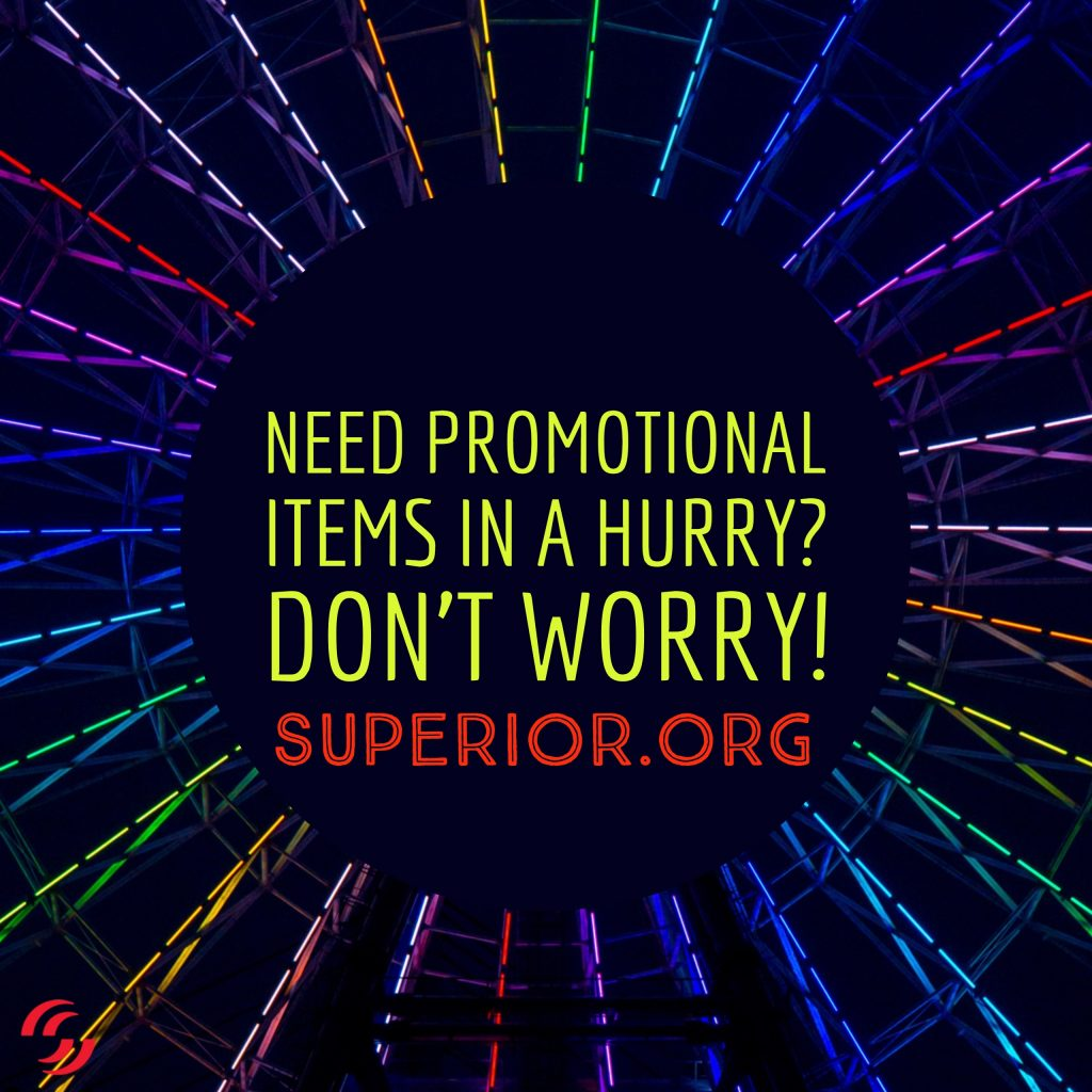 Need Promotional Items in a Hurry? Don't Worry!