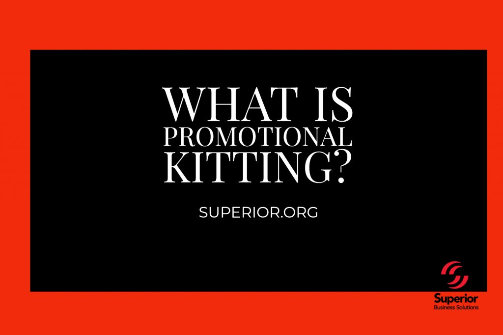 What Is Promotional Kitting?