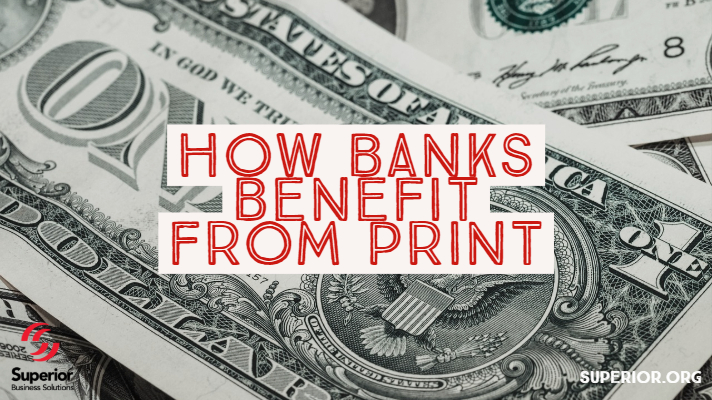 How Banks Benefit from Printing Services