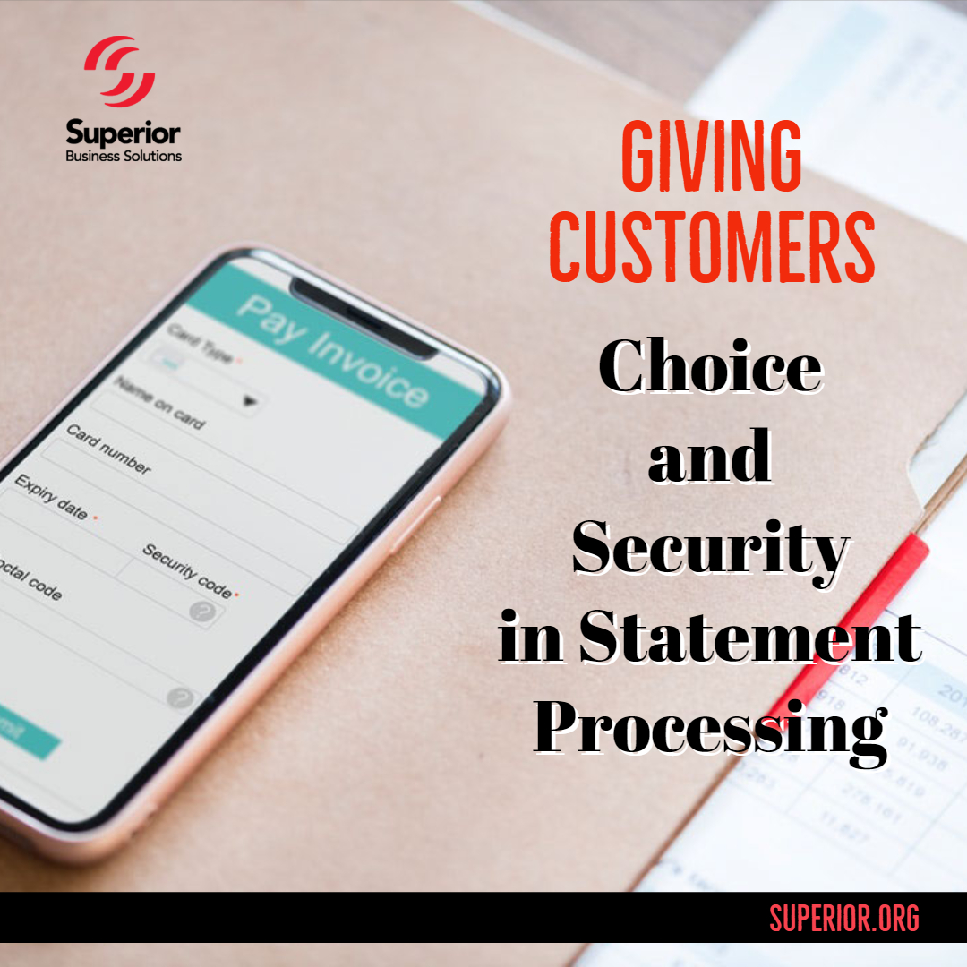Retaining Customers and Getting Paid Faster with Statement Processing