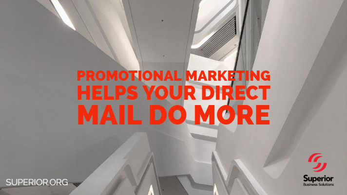 Promotional Marketing Helps Your Direct Mail DO More