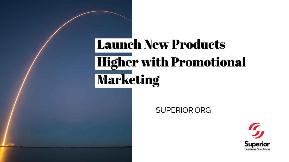 Launch New Products Higher with Promotional Marketing