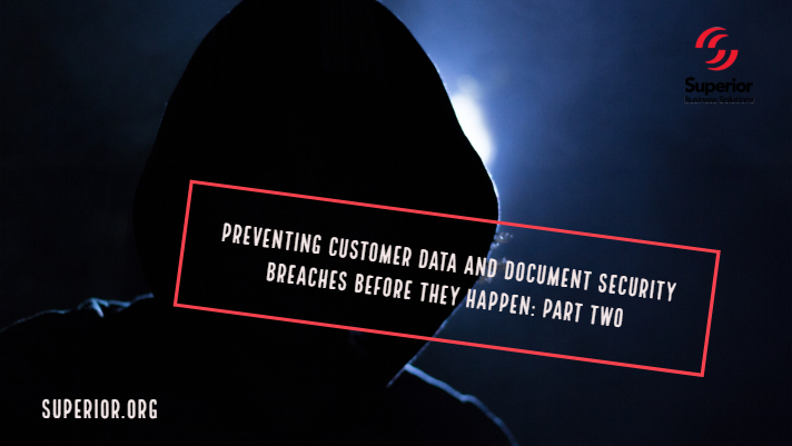 Preventing Document and Data Security Breaches Before They Happen: Part 2
