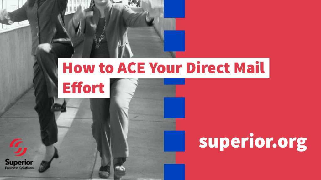 How to ACE Your Direct Mail Effort