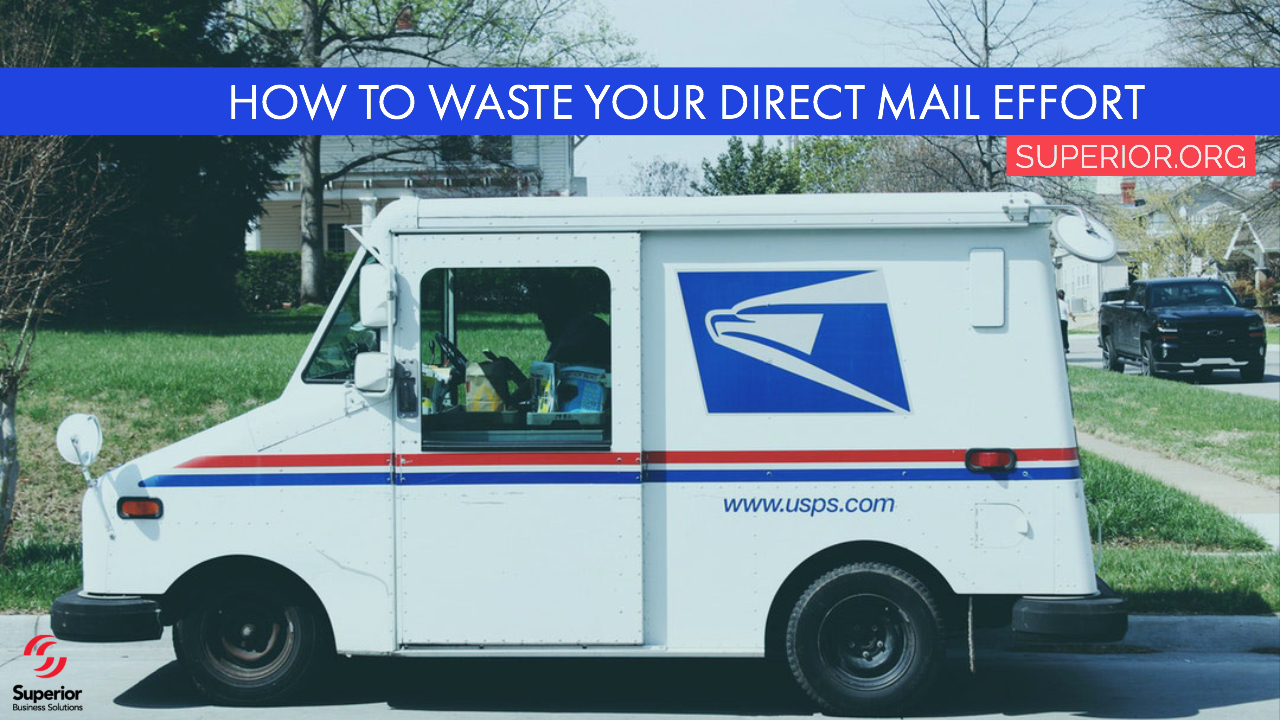 How to Waste Your Direct Mail Effort