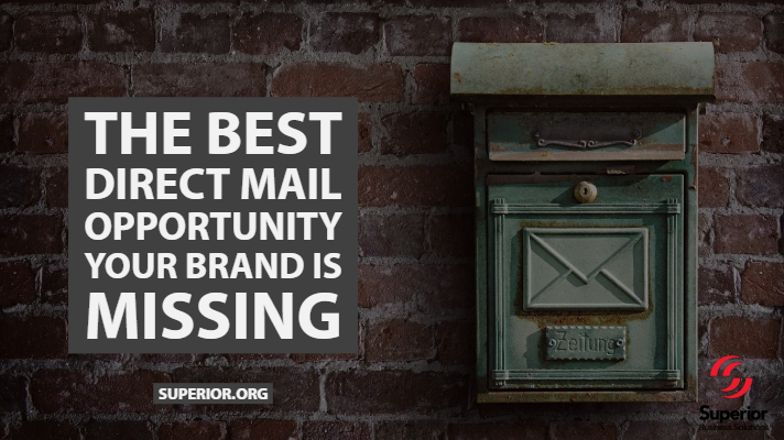 The Best Direct Mail Opportunity Your Brand is Missing