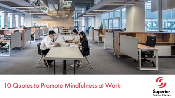 10 Quotes to Promote Mindfulness at Work