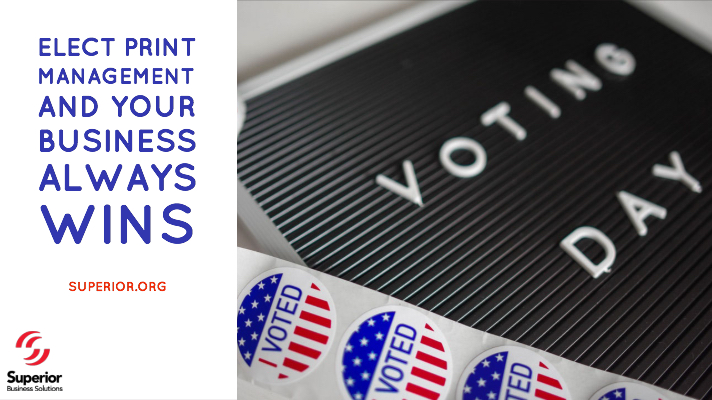 Elect Print Management and Your Business Always Wins
