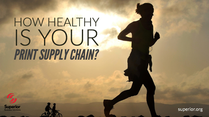 How Healthy Is Your Print Supply Chain?
