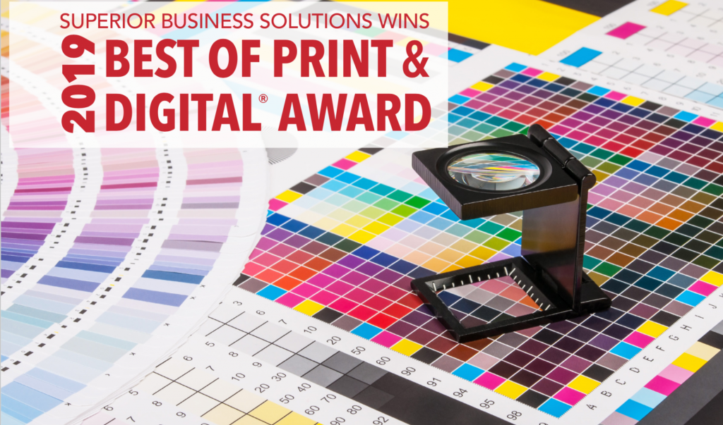 Superior Business Solutions Wins Best of Print and Digital 2019