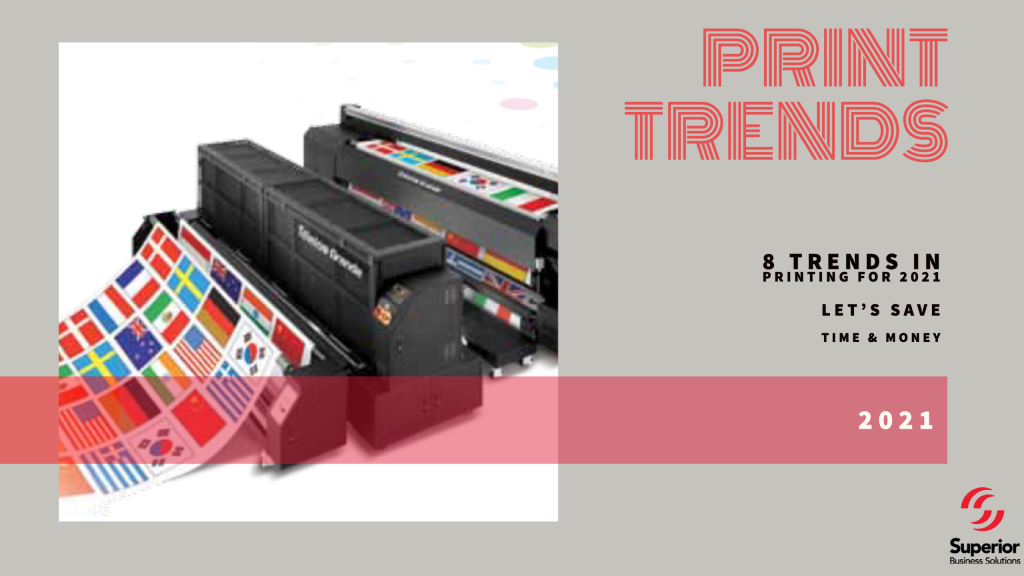 8 Trends in Printing for 2021. Save Time and Money