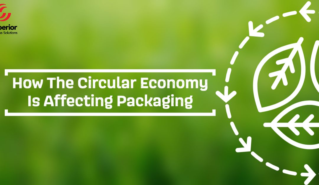 How The Circular Economy Impacts Packaging