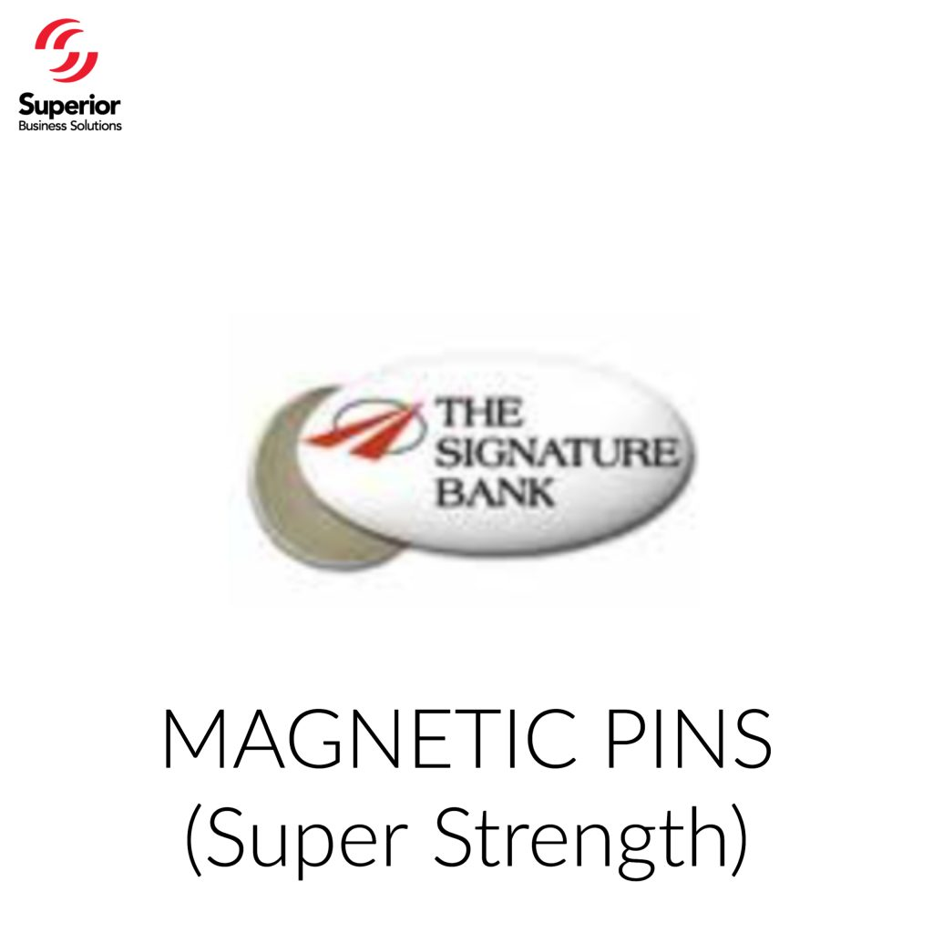 customized MAGNETIC PINS (Super Strength)