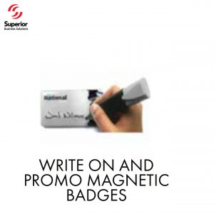 customized WRITE ON AND PROMO MAGNETIC BADGES