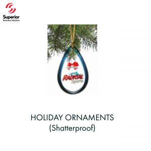 customized promotional HOLIDAY ORNAMENTS (Shatterproof)