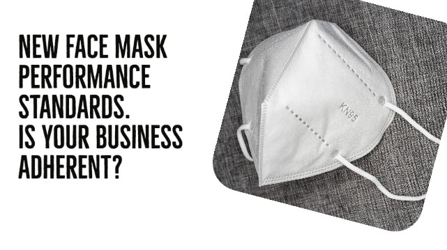 New Face Mask Performance Standards – Is Your Business Adherent?