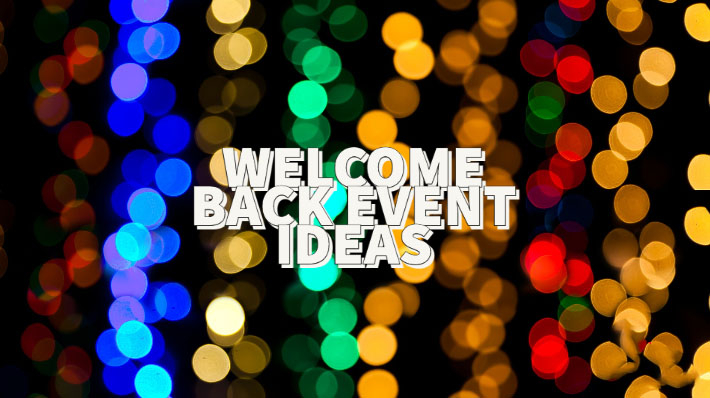 "5 ""Welcome Back to Work"" Event Ideas to Excite Employees, Customers and Key Contacts"